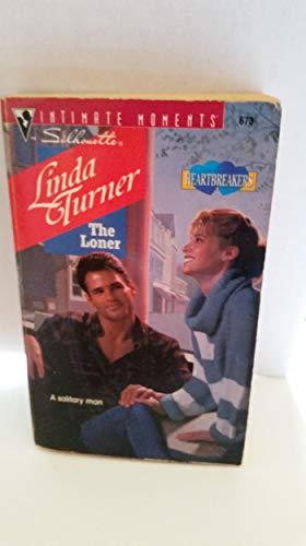 The Loner By Linda Turner