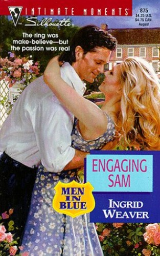 Engaging Sam By Ingrid Weaver