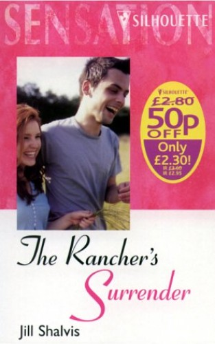 The Rancher's Surrender By Jill Shalvis