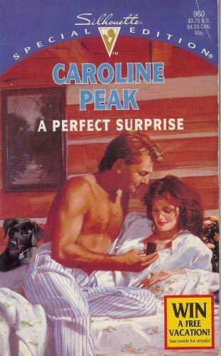 A Perfect Surprise By Caroline Peak