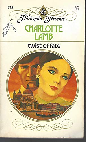Twist of Fate By Charlotte Lamb