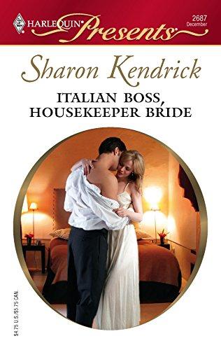 Italian Boss, Housekeeper Bride By Sharon Kendrick