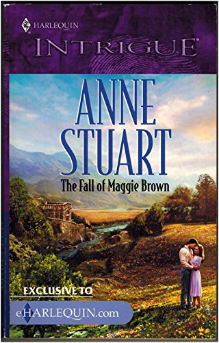 The Fall of Maggie Brown By Anne Stuart