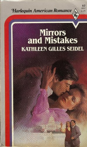 Mirrors And Mistakes By Kathleen Gilles Seidel