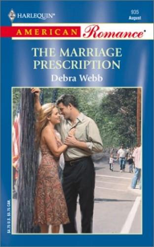 The Marriage Prescription By Debra Webb