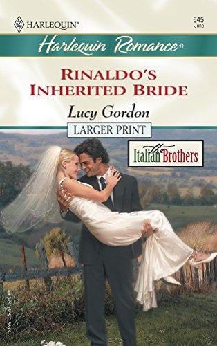 Rinaldo's Inherited Bride By Lucy Gordon