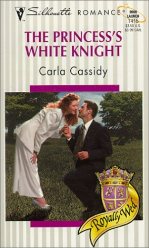 The Princess's White Knight By Carla Cassidy
