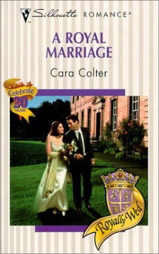 A Royal Marriage By Cara Colter