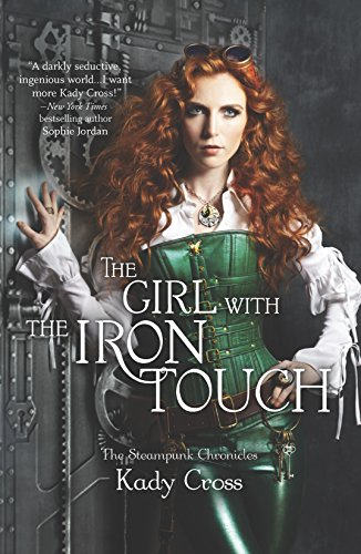 The Girl with the Iron Touch von Kady Cross