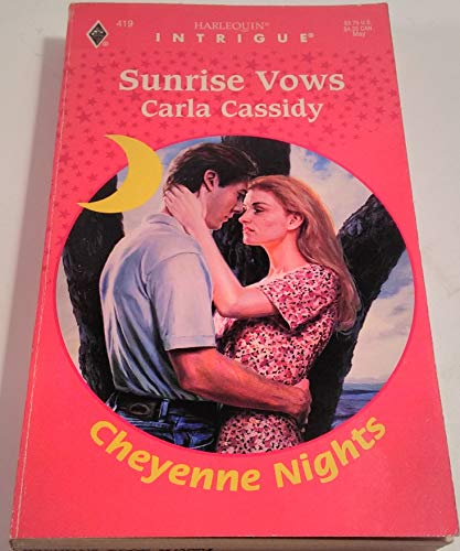 Sunrise Vows By Carla Cassidy