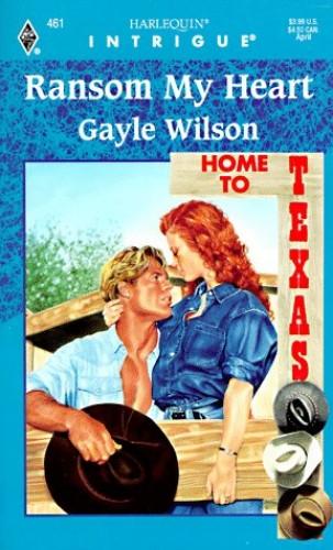 Ransom My Heart By Gayle Wilson