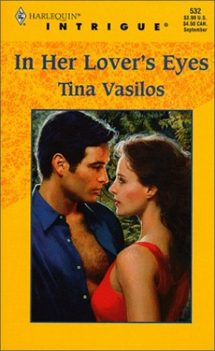 In Her Lover's Eyes By Tina Vasilos