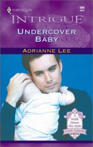 Undercover Baby By Adrianne Lee