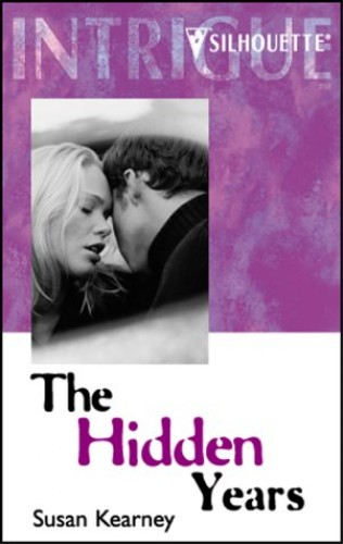 The Hidden Years By Susan Kearney