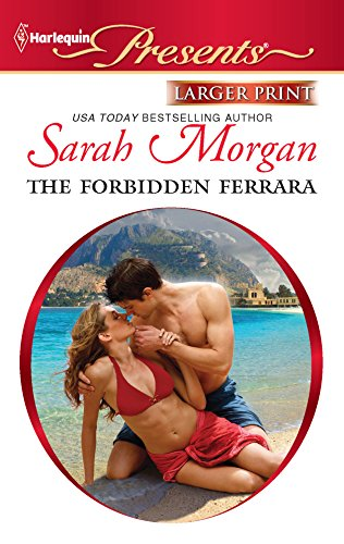 The Forbidden Ferrara By Sarah Morgan
