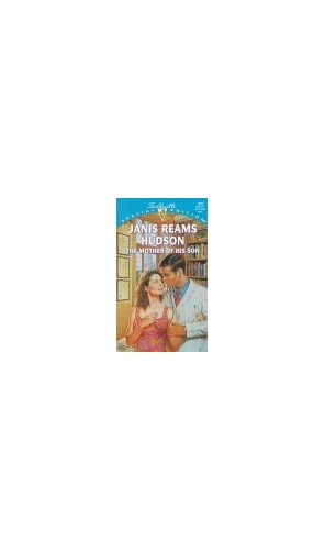 The Mother Of His Son By Janis Reams Hudson