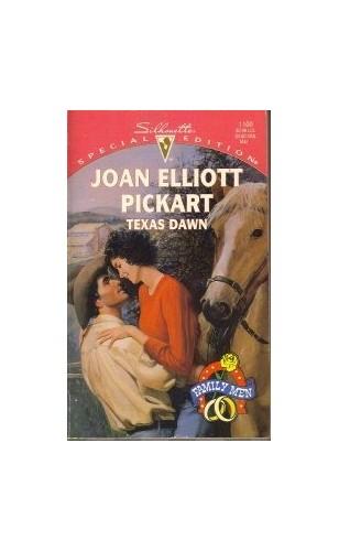 Texas Dawn By Joan Elliott Pickart