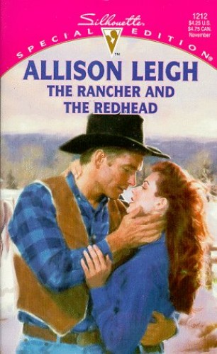 The Rancher and the Redhead By Allison Leigh