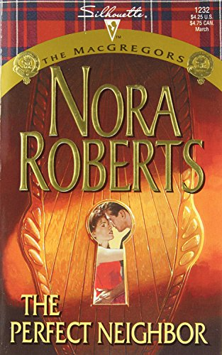 The Perfect Neighbour By Nora Roberts
