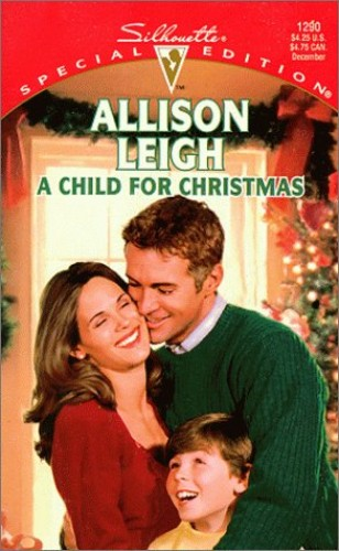 A Child for Christmas By Alison Leigh