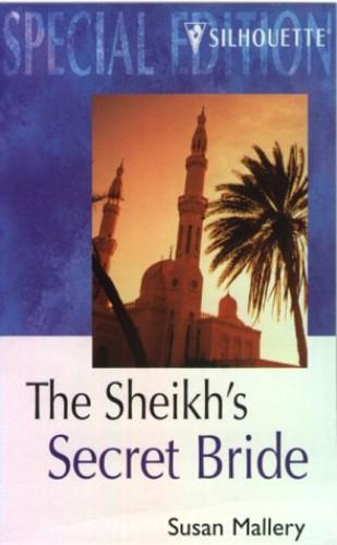 The Sheikh's Secret Bride By Susan Mallery