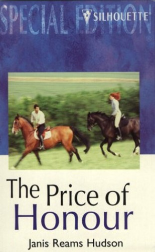 The Price of Honour By Janis Reams Hudson