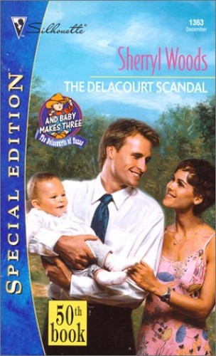 The Delacourt Scandal By Sherryl Woods