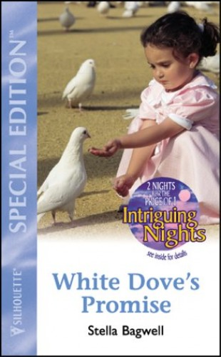 White Dove's Promise By Stella Bagwell