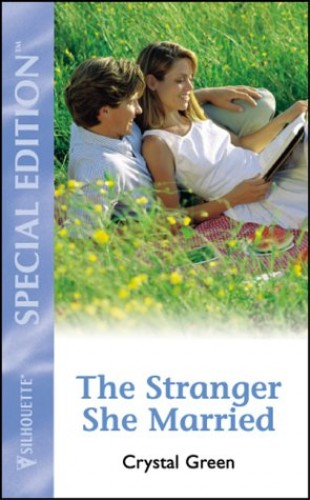 The Stranger She Married By Crystal Green