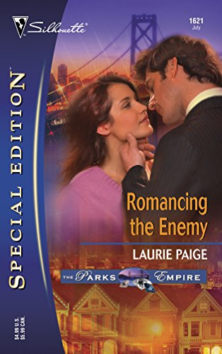 Romancing the Enemy (The Parks Empire, Book 1) By Laurie Paige