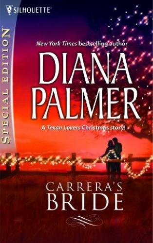 Carrera's Bride By Diana Palmer