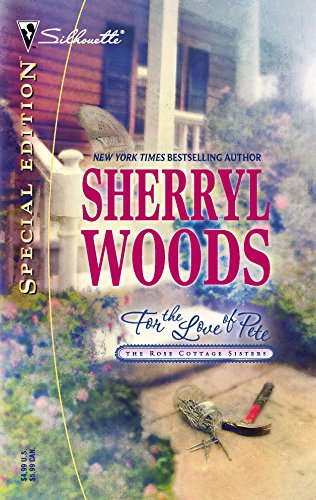 For the Love of Pete By Sherryl Woods