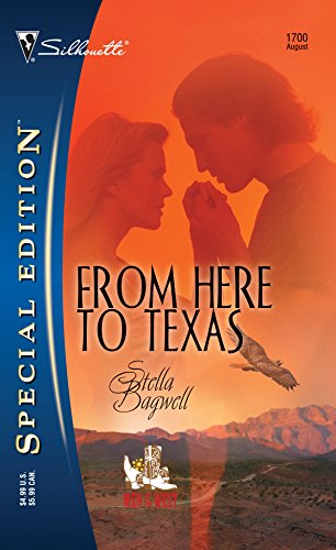 From Here to Texas By Stella Bagwell