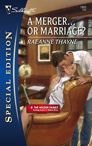 A Merger...or Marriage? By Raeanne Thayne