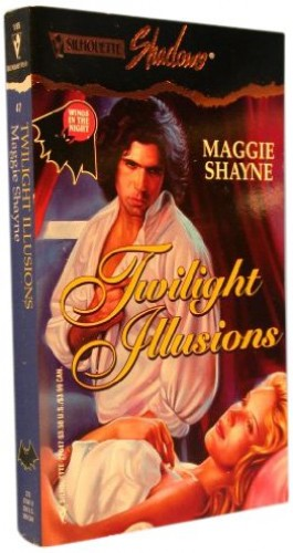 Twilight llusions By Maggie Shayne