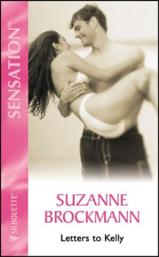 Letters To Kelly (Sensation) By Suzanne Brockmann