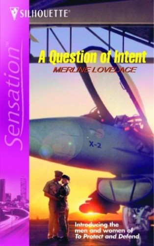 A Question of Intent By Merline Lovelace