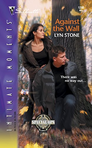 Against the Wall By Lyn Stone