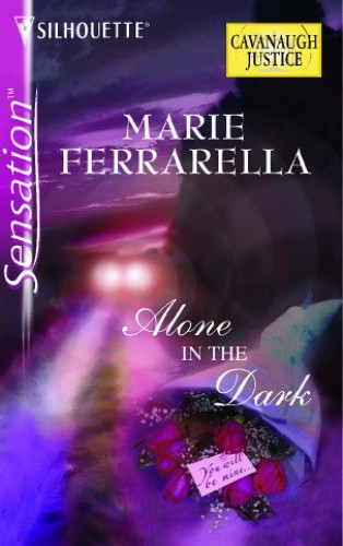 Alone in the Dark By Marie Ferrarella