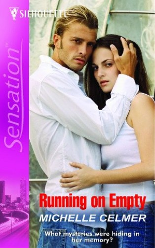 Running On Empty By Michelle Celmer
