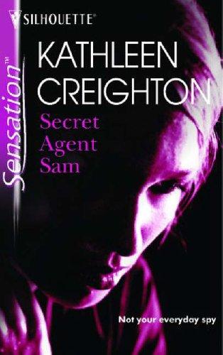Secret Agent Sam By Kathleen Creighton