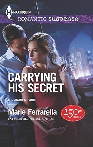 Carrying His Secret By Marie Ferrarella