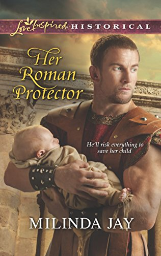 Her Roman Protector By Milinda Jay