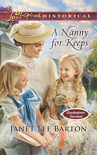 A Nanny for Keeps By Janet Lee Barton