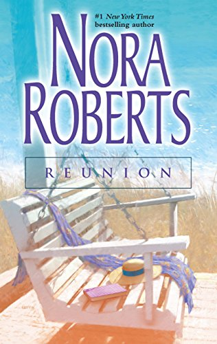 Reunion By Nora Roberts