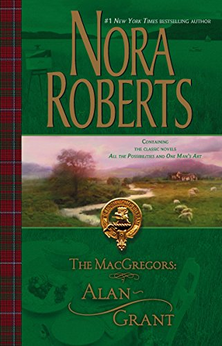 The Macgregors: Alan  Grant By Nora Roberts