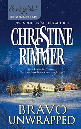 Bravo Unwrapped By Christine Rimmer