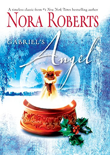 Gabriel's Angel By Nora Roberts