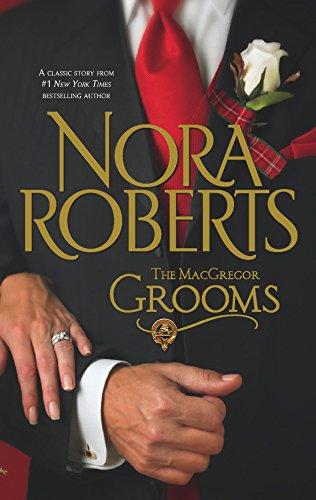 Macgregor Grooms By Nora Roberts