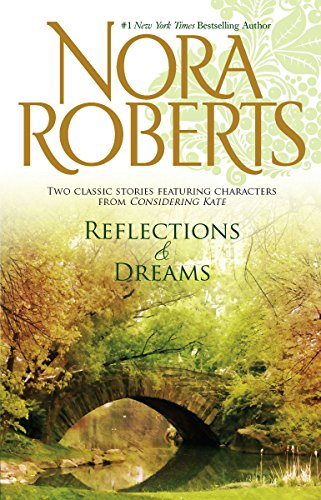Reflections & Dreams By Nora Roberts
